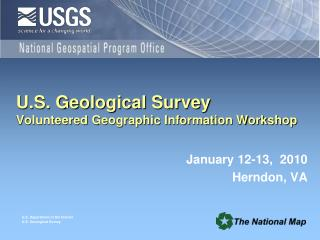 U.S. Geological Survey Volunteered Geographic Information Workshop