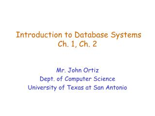 Introduction to Database Systems Ch. 1, Ch. 2