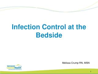 Infection Control at the Bedside