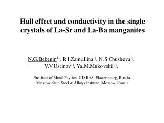 Hall effect and conductivity in the single crystals of La-Sr and La-Ba manganites