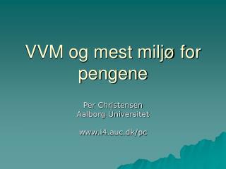 VVM og mest miljø for pengene