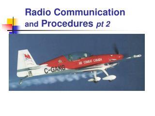 Radio Communication  and  Procedures  pt 2