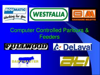 Computer Controlled Parlours  Feeders