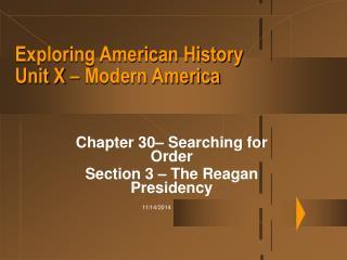 Exploring American History Unit X � Modern America