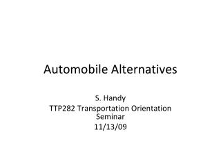 Automobile Alternatives