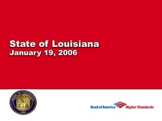 State of Louisiana January 19, 2006