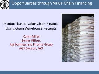 Opportunities through Value Chain Financing
