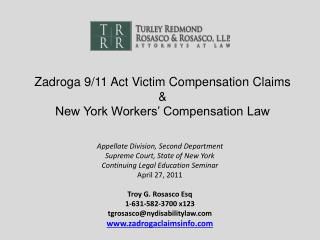 Zadroga 9/11 Act Victim Compensation Claims  &  New York Workers� Compensation Law