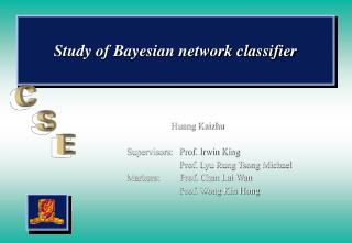 Study of Bayesian network classifier