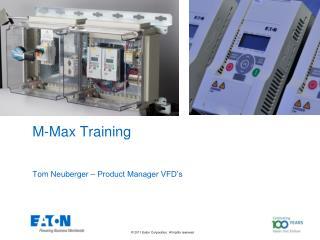 M-Max Training