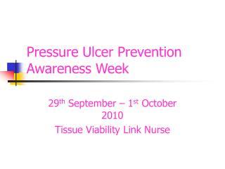 Pressure Ulcer Prevention Awareness Week