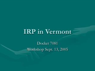 IRP in Vermont