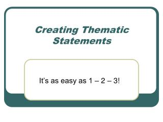 Creating Thematic Statements