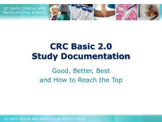CRC Basic 2.0  Study Documentation