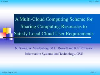 N. Xiong, A. Vandenberg, M.L. Russell and K.P. Robinson Information Systems and Technology, GSU