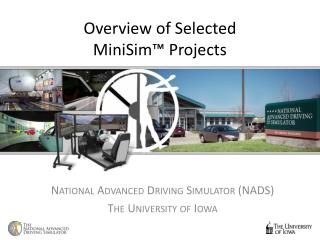 Overview of Selected  MiniSim ™ Projects