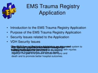 EMS Trauma Registry  Application