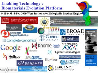 Enabling Technology :  Biomaterials Evolution Platform