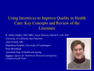 Using Incentives to Improve Quality in Health Care: Key Concepts and Review of the Literature