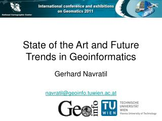 State of the Art and Future Trends in Geoinformatics
