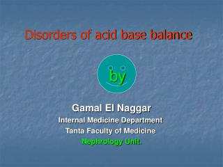 Disorders of acid base balance