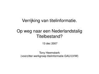 Verrijking van titelinformatie. Op weg naar een Nederlandstalig Titelbestand?