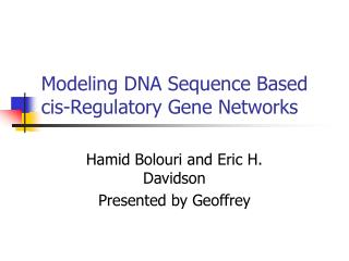 Modeling DNA Sequence Based cis-Regulatory Gene Networks