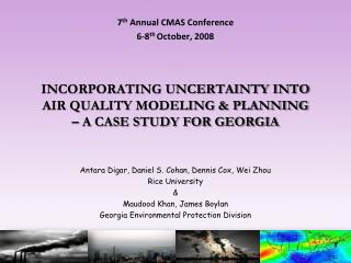 INCORPORATING UNCERTAINTY INTO AIR QUALITY MODELING & PLANNING  – A CASE STUDY FOR GEORGIA