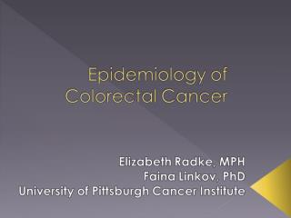 Epidemiology of Colorectal Cancer