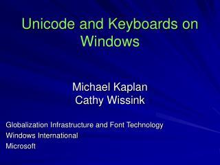 Unicode and Keyboards on Windows