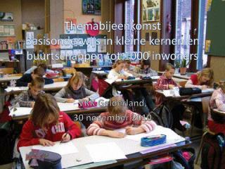 Themabijeenkomst  Basisonderwijs in kleine kernen en buurtschappen tot 1000 inwoners