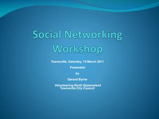 Social Networking Workshop