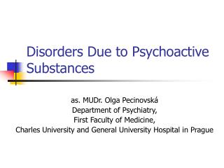 Disorders Due to Psychoactive Substances
