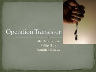 Operation Transistor