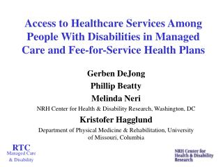 Access to Healthcare Services Among People With Disabilities in Managed Care and Fee-for-Service Health Plans