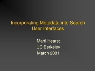 Incorporating Metadata into Search User Interfaces