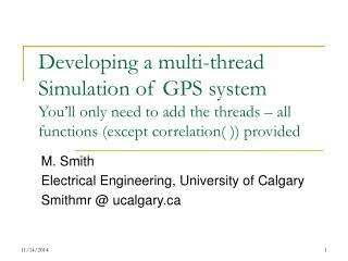 M. Smith Electrical Engineering, University of Calgary Smithmr @ ucalgary