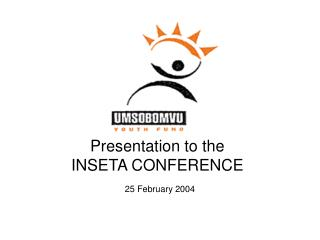 Presentation to the  INSETA CONFERENCE