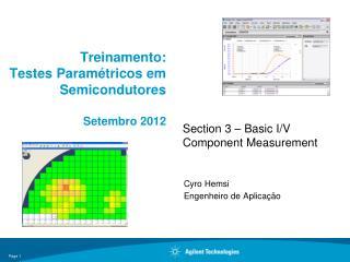 Treinamento : Testes  Paramétricos em Semicondutores Setembro  2012