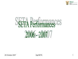 SETA Performances 2006 - 2007