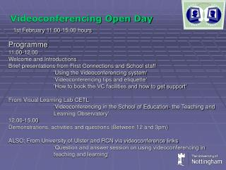 Videoconferencing Open Day  1st February 11.00-15.00 hours