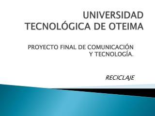 UNIVERSIDAD TECNOLÓGICA DE OTEIMA