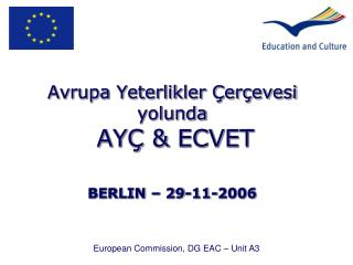Avrupa Yeterlikler Çerçevesi yolunda AYÇ  &  ECVET BERLIN – 29-11-2006