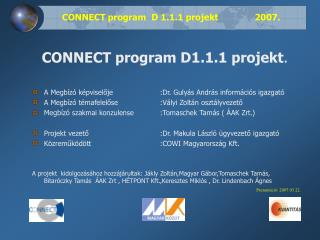 CONNECT program  D 1.1.1 projekt 2007.