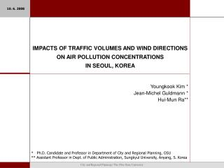 IMPACTS OF TRAFFIC VOLUMES AND WIND DIRECTIONS  ON AIR POLLUTION CONCENTRATIONS  IN SEOUL, KOREA