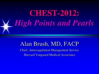 CHEST-2012:  High Points and Pearls