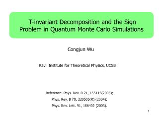 T-invariant Decomposition and the Sign Problem in Quantum Monte Carlo Simulations