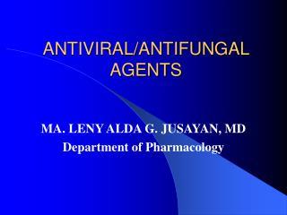 ANTIVIRAL/ANTIFUNGAL AGENTS