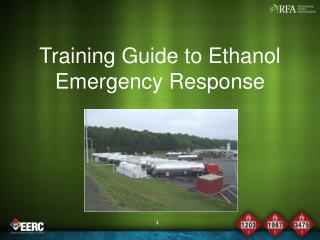 Training Guide to Ethanol Emergency Response