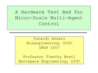 A Hardware Test Bed for Micro-Scale Multi-Agent Control